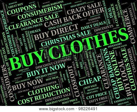 Buy Clothes Shows Text Shopping And Commerce