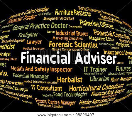 Financial Adviser Means Trading Job And Accounting