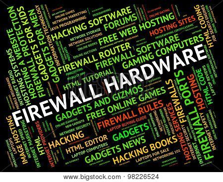 Firewall Hardware Means No Access And Apparatus