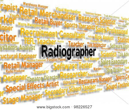 Radiographer Job Represents Words Jobs And Position
