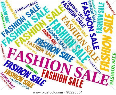 Fashion Sale Shows Discount Reduction And Stylish