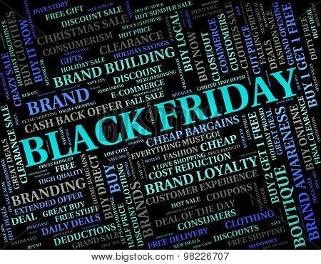 Black Friday Indicates Reduction Discounts And Promotional