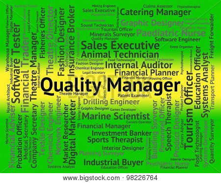 Quality Manager Represents Boss Chief And Jobs