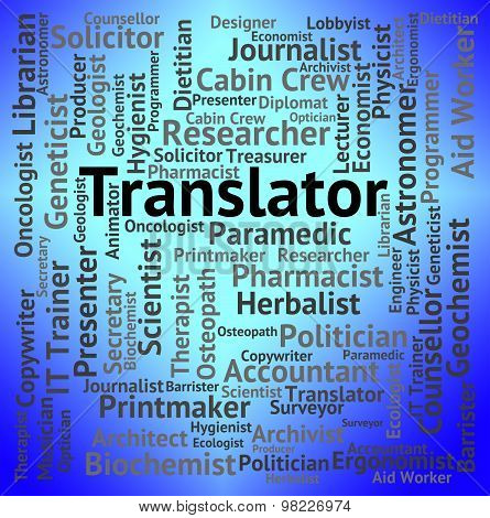 Translator Job Indicates Occupation Hire And Career