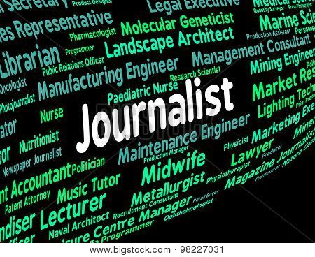 Journalist Job Shows War Correspondent And Columnist