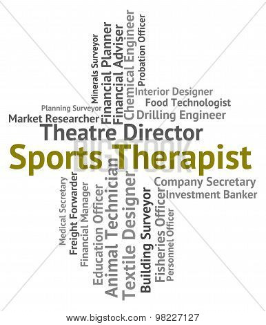 Sports Therapist Means Physical Exercise And Career