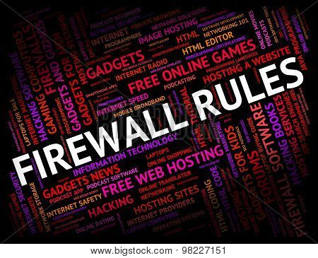 Firewall Rules Means No Access And Defence
