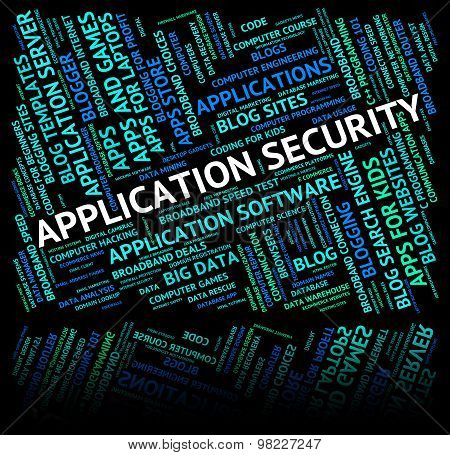 Application Security Indicates Encrypt Secured And Private