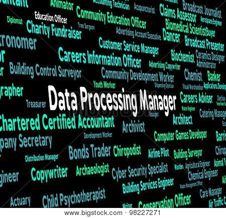 Data Processing Manager Represents Hiring Bytes And Word