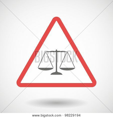 Warning Signal With A Justice Weight Scale Sign