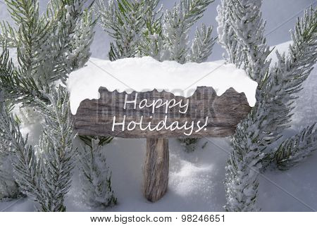 Christmas Sign Snow Fir Tree Branch Text Happy Holidays