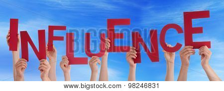 Many People Hands Holding Red Word Influence Blue Sky