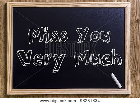 Miss You Very Much