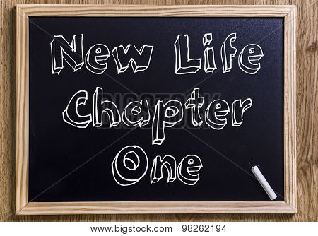 New Life Chapter One