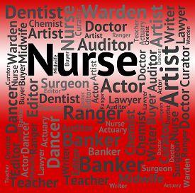 stock photo of matron  - Nurse Job Represents Hiring Words And Work - JPG