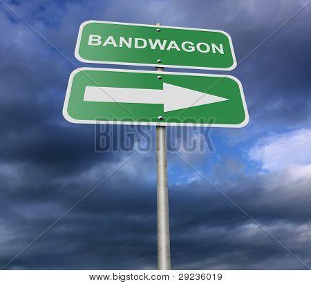 Street Road Sign Bandwagon