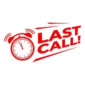 Last Call With Alarm Clock, Sale Promotion Campaign Countdown. poster