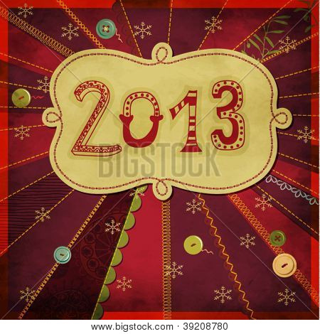 2013: Happy New Year - New Year's greeting card, with doodle numbers and label, hand drawn and sewn on a bright, textured patchwork background, with buttons, frilly borders and different stitches