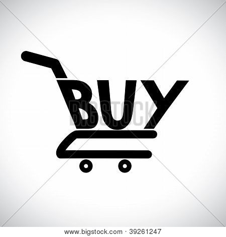 Concept Illustration Of Shopping Cart With The Word Buy. The Graphic Represents Online Shopping Conc
