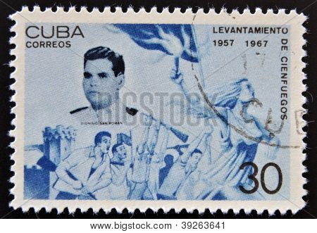 CUBA - CIRCA 1967: A stamp printed in cuba dedicated to Cienfuegos uprising shows Dionisio San Roman