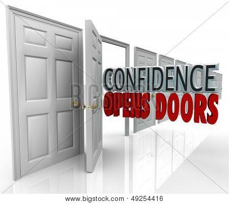 Una abertura de la puerta y las palabras confianza abre puertas que ilustran la oportunidad hizo posible por ser