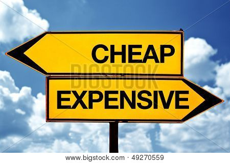 Cheap Or Expensive, Opposite Signs