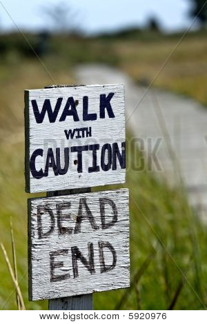 ein unsicherer, Sackgasse zu Fuß