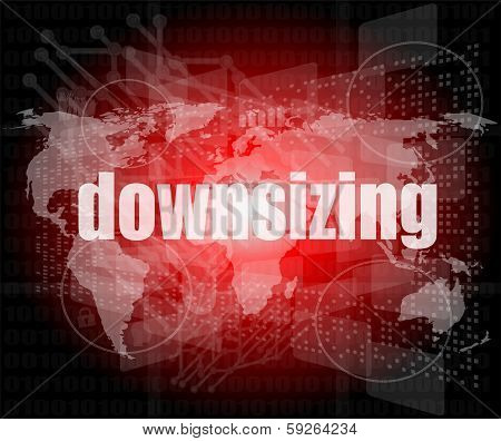 Business Concept: Words Downsizing On Digital Background