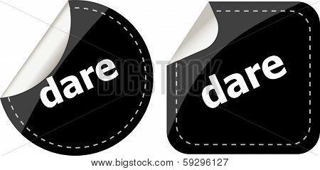 Dare Word On Black Stickers Web Button Set, Label, Icon