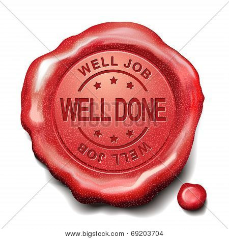 Well Done Red Wax Seal