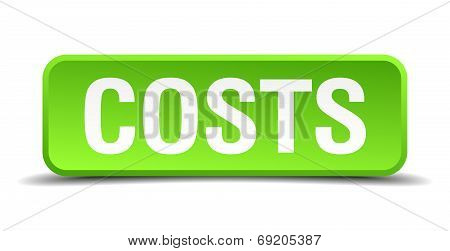 Costs Green 3D Realistic Square Isolated Button