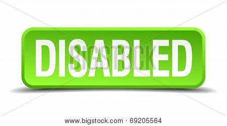 Disabled Green 3D Realistic Square Isolated Button