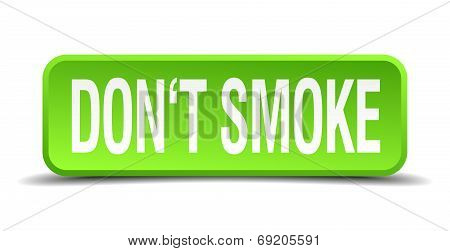 Dont Smoke Green 3D Realistic Square Isolated Button