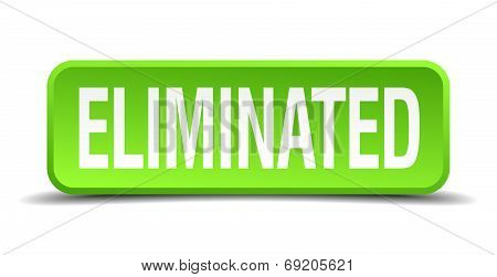 Eliminated Green 3D Realistic Square Isolated Button