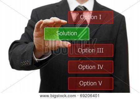 Solution Concept, Businessman Choosing Right Solution