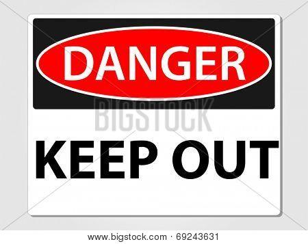 Danger keep out sign vector illustration
