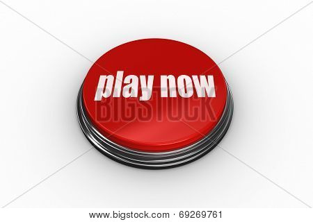 The words play now on digitally generated red push button