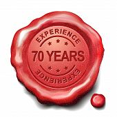 stock photo of 70-year-old  - 70 years experience red wax seal over white background - JPG