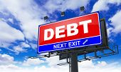 pic of debenture  - Debt Inscription on Red Billboard on Sky Background - JPG