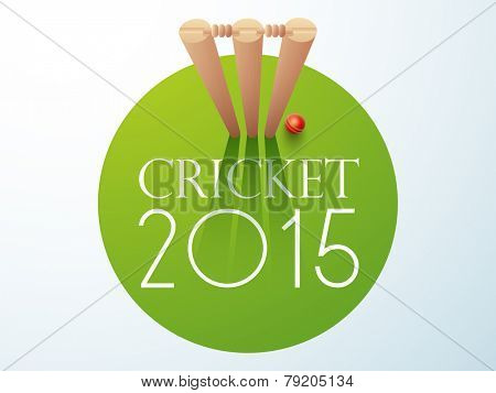 Cricket 2015 concept with red ball and wicket stumps on green background.
