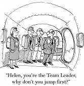 pic of role model  - The team members need the leader to be the example of strong behavior and courage in a new and scary situation - JPG
