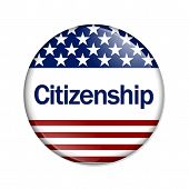 picture of citizenship  - Citizenship Button A white button with red stripes and stars with word Citizenship isolated on a white background - JPG