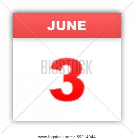 June 3. Day on the calendar. 3d