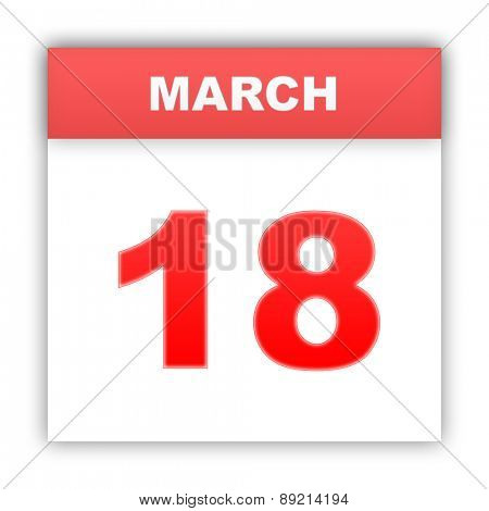 March 18. Day on the calendar. 3d