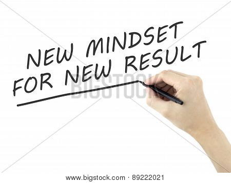 New Mindset For New Result Words Written By Man's Hand