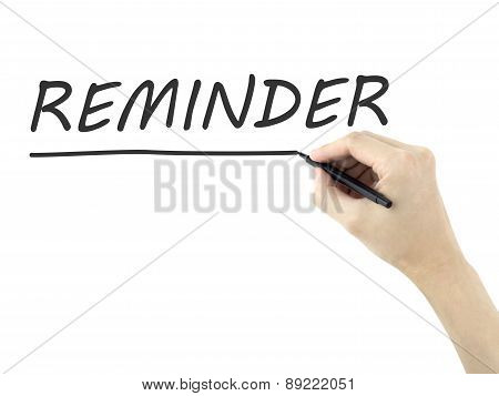 Reminder Word Written By Man's Hand