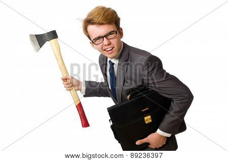Young businessman with axe isolated on white