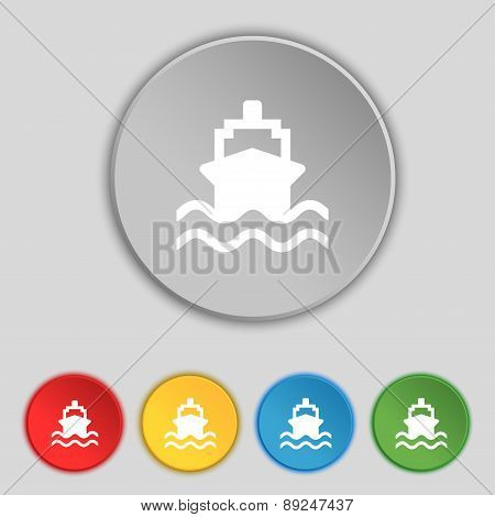 Ship Icon Sign. Symbol On Five Flat Buttons. Vector