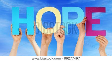 People Hold Colorful Straight Word Hope Blue Sky