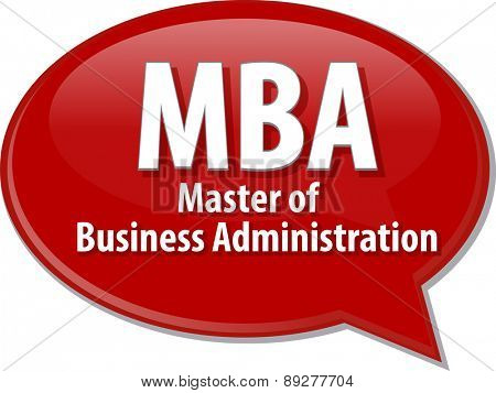 word speech bubble illustration of business acronym term MBA Master of Business Administration vector